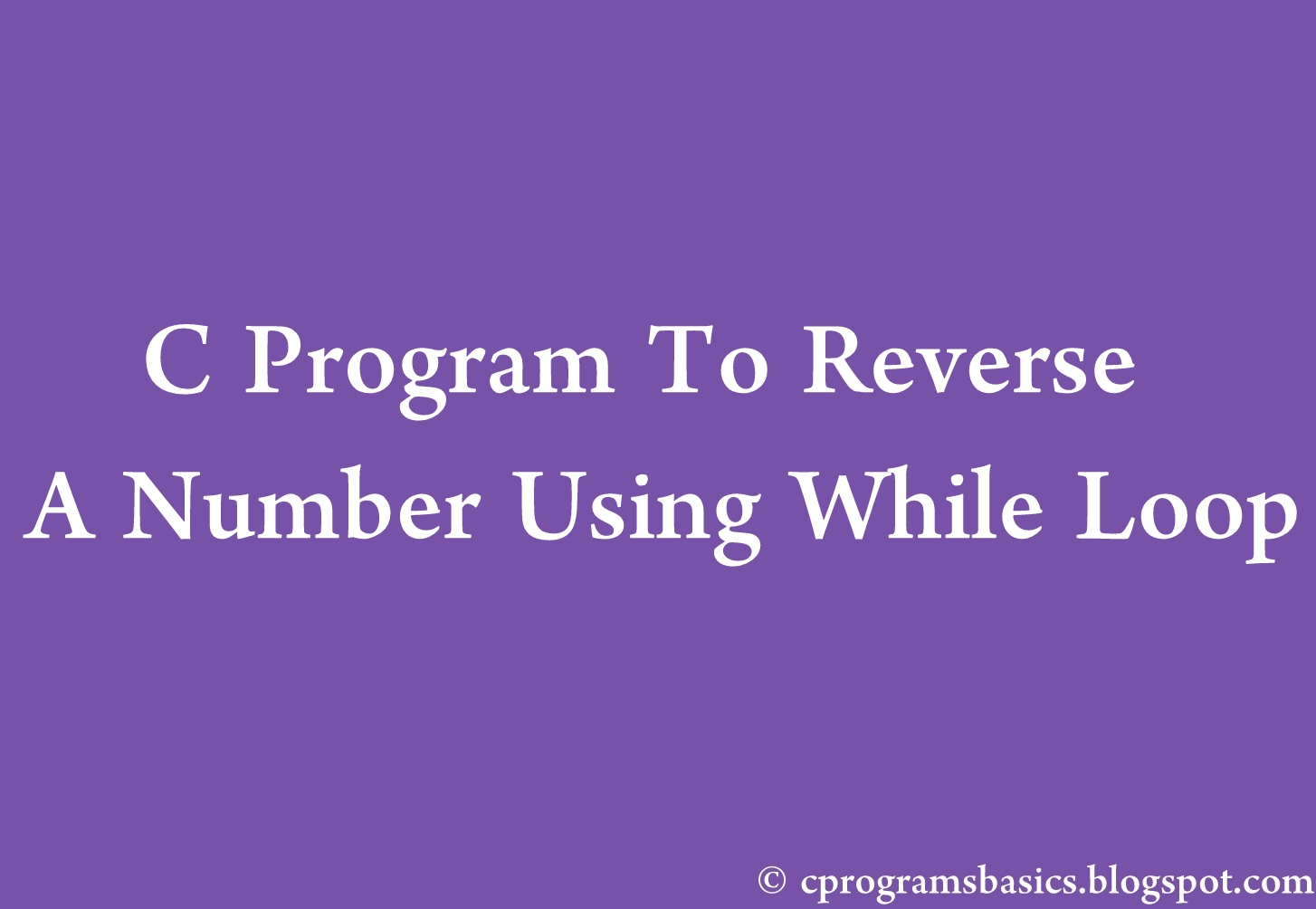 Write a program to reverse a number using C#
