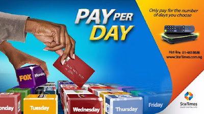 Good News: StarTimes Introduce Pay Per Day, Weekly and Monthly Subscription Plans