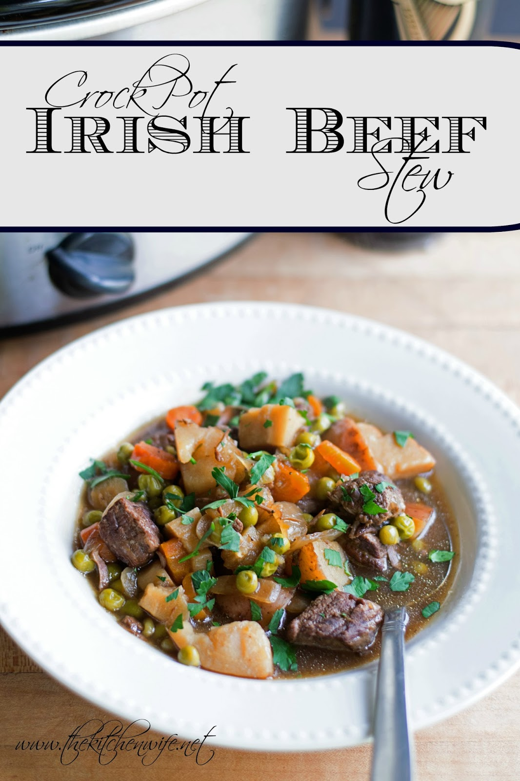 A Bowl Of The Finished Crock Pot Irish Beef Stew With The Title Above It