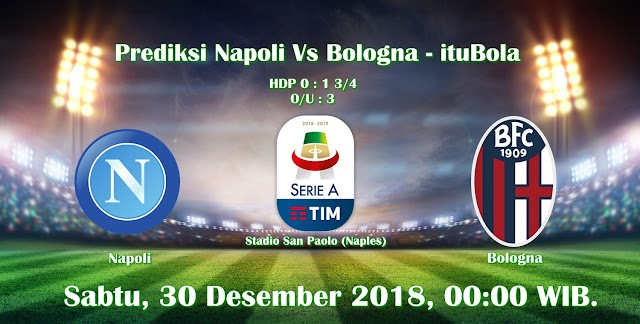 Prediksi Napoli Vs Bologna - ituBola
