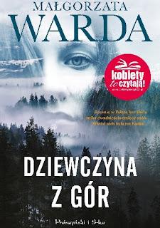 """""""Dziewczyna z gór"""" Małgorzata Warda"""