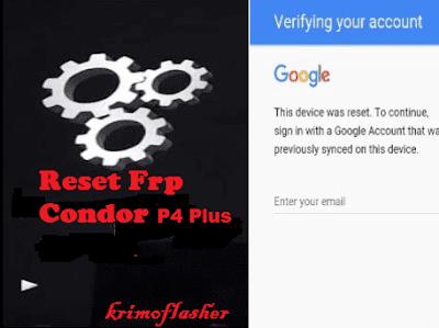 كيفية ،تجاوز ،حماية ،غوغل ،لهاتف ،كوندور  ،Remove، FRP، BYEPASS ،Condor، P4، Plus