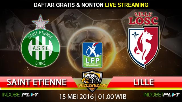 Prediksi Saint Etienne vs Lille 15 Mei 2016 (Liga Perancis)