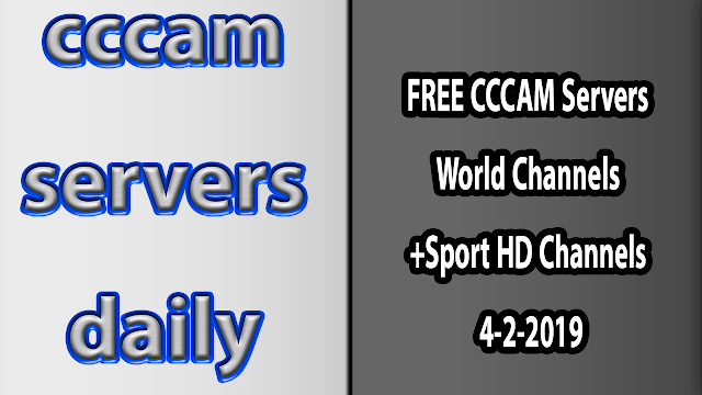 FREE CCCAM Servers World Channels +Sport HD Channels 4-2-2019
