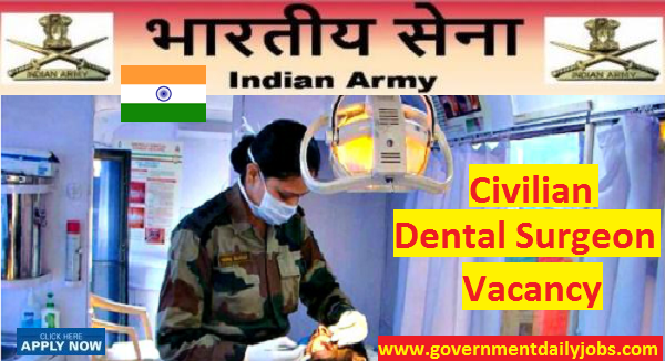 INDIAN ARMY RECRUITMENT 2017 FOR 56 DENTAL SURGEONS