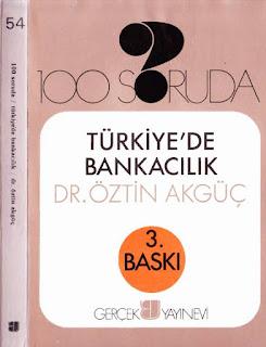 Öztin Akgüç - 100 Soruda- Türkiye'de Bankacılık