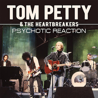 Tom Petty & the Heartbreakers' Psychotic Reaction