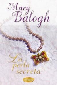 La perla secreta – Mary Balogh