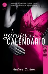 [Resenha] A Garota do Calendário #Junho - Carlan Audrey