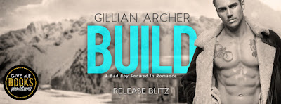 Build: Burns Brothers Book 1, Gillian Archer