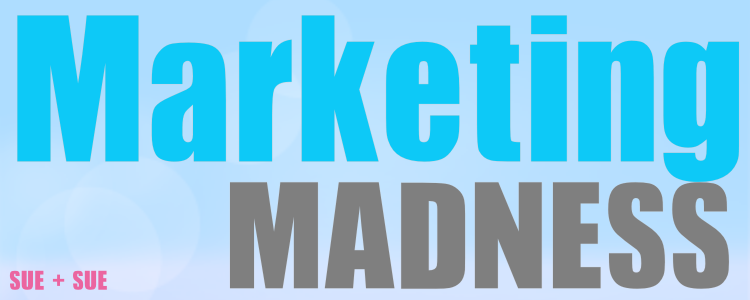 Marketing MADNESS