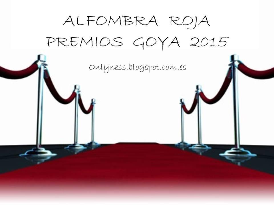OnlyNess alfombra roja Goya 2015