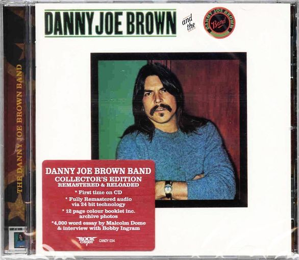 DANNY JOE BROWN and The Danny Joe Brown Band [Rock Candy remastered] full