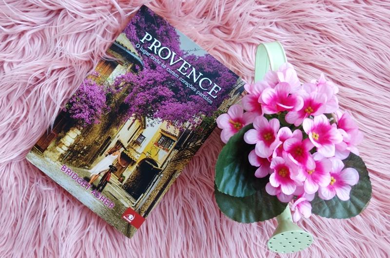 Provence - o Lugar Onde Se Curam Corações Partidos