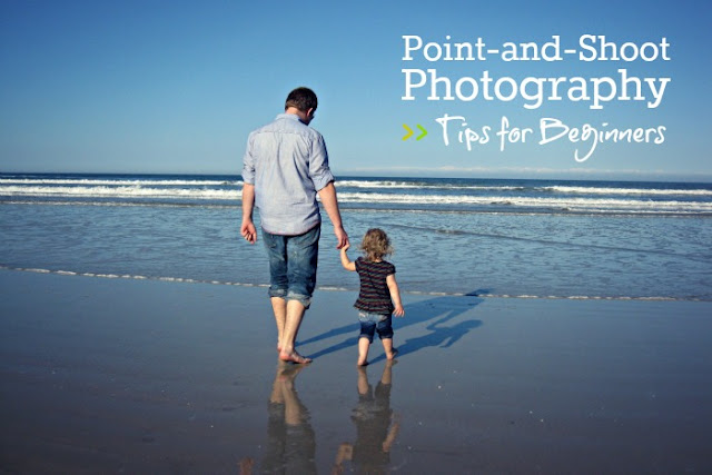 point-and-shoot photography for beginners