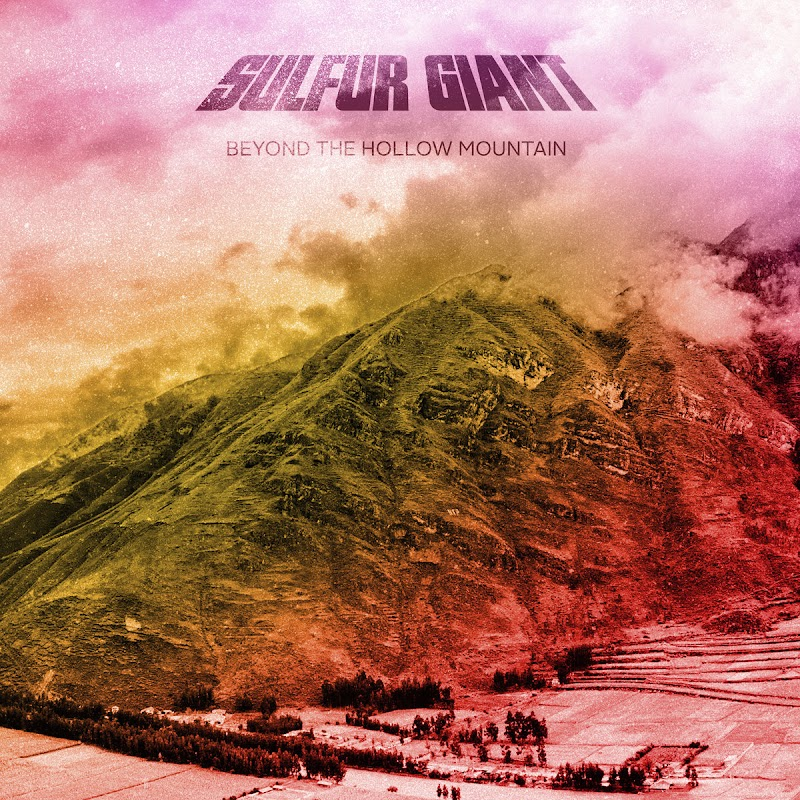 Sulfur Giant - Beyond The Hollow Mountain | Review