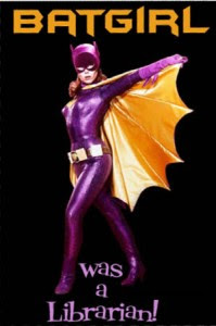 Batgirl, circa 1966, with caption Batgirl was a Librarian!