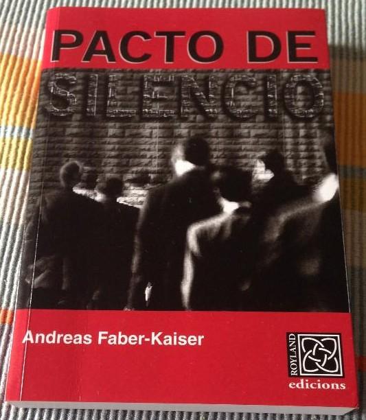 Pacto de silencio de Andreas Faber-Kaiser