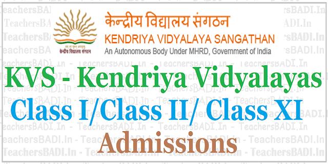 KVS admissions,Kendriya Vidyalayas Class I/Class II/ Class XI Admissions 2017-18