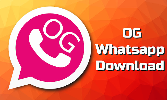 Download Og Whatsapp Mod