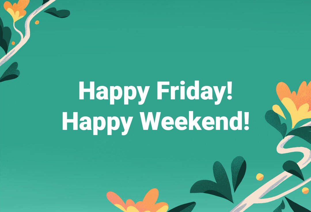 Image result for happy weekend pix
