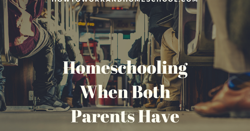 How to work and homeschool: {faq} how to homeschool when both