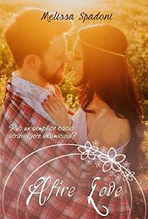 Afire Love Di Melissa Spadoni PDF