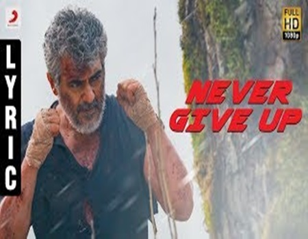 Vivegam – Never Give Up English Lyric – Anirudh | Ajith Kumar | Siva