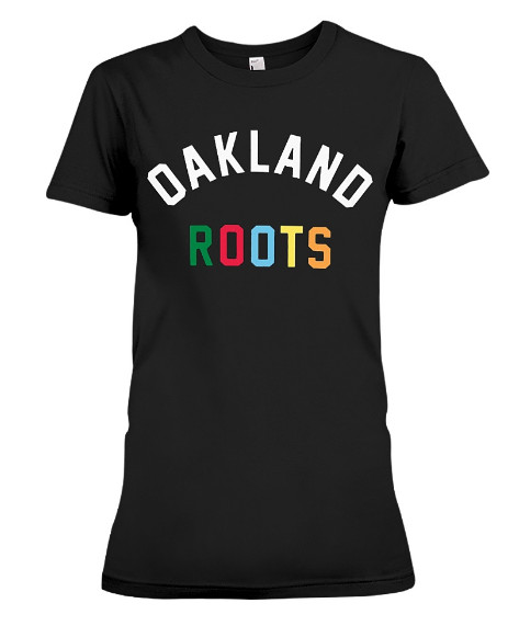Dame Oakland Roots T Shirts Hoodie Sweatshirt Sweater Tank Tops