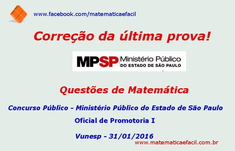 Correção de Matemática da última prova do MP – SP