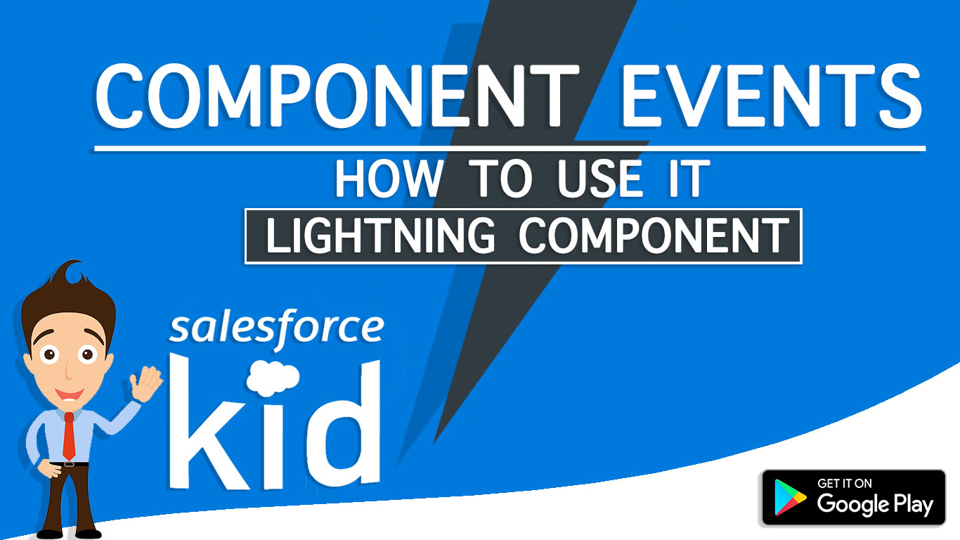 Component Events In Salesforce Lightning Component by salesforce kid