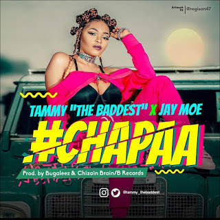 Tammy The Baddest Ft. Jay Moe - Chapaa