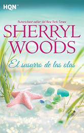 Sherryl Woods - El Susurro De Las Olas