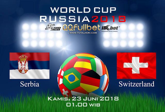 BOLA88 - PREDIKSI BOLA PIALA DUNIA : SERBIA VS SWITZERLAND 23 JUNI 2018 ( RUSSIA WORLD CUP 2018 )
