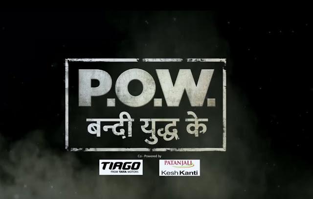 'P.O.W. Bandi Yuddh Ke' Serial on Star Plus Wiki Cast,Plot,Promo,Timing,Title Song