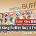 Sushi King Buffet Buy 4 Free 1!快Jio朋友一起去吃Sushi Buffet!