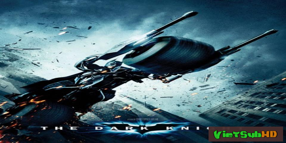 Phim Người Dơi 2: Kỵ Sĩ Bóng Đêm VietSub HD | Batman 2: The Dark Knight 2008