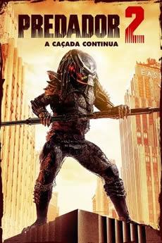 Baixar O Predador 2: A Caçada Continua