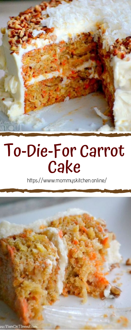 To-Die-For Carrot Cake #desserts #cakerecipe