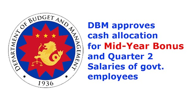 DBM approves cash allocation for Mid-Year Bonus and Quarter 2 Salaries of govt. employees