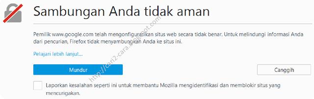 Cara Mengatasi Sambungan Anda Tidak Aman Di Firefox Dan Chrome Cara Mengatasi Sambungan Anda Tidak Aman Di Firefox Dan Chrome