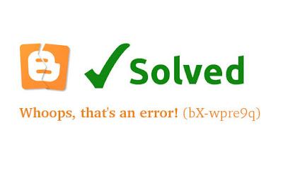 Blogger XML Importing Error bX-wpre9q