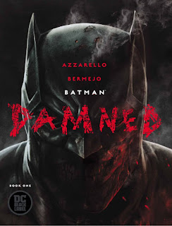 """Cómic: Primeras imágenes de """"Batman: Damned #1"""" primer cómic del sello DC Black Label"""