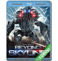 BEYOND SKYLINE (2017) 1080P HD MKV ESPAÑOL LATINO