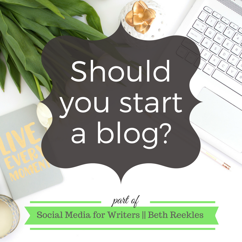 Should you start a blog? If you're a writer, I think you definitely should. I share a few ideas and tips on starting one and help you decide if you should start a blog.