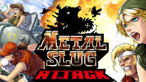 Download METAL SLUG Attack MOD APK DATA Game