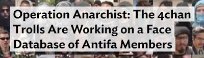 https://heatst.com/culture-wars/operation-anarchist-the-4chan-trolls-are-working-on-a-face-database-of-antifa-members/