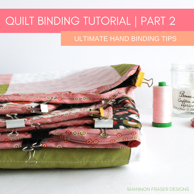 Quilt Binding Tutorial Part 2 - Ultimate hand binding tips | Shannon Fraser Designs