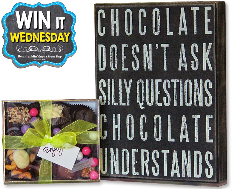 Box sign: Chocolate doesn't ask silly questions, Chocolate understands