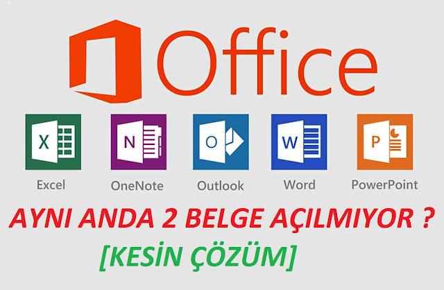 Aynı Anda 2 Word Excel Belgesi Açılmıyor [Çözüldü]